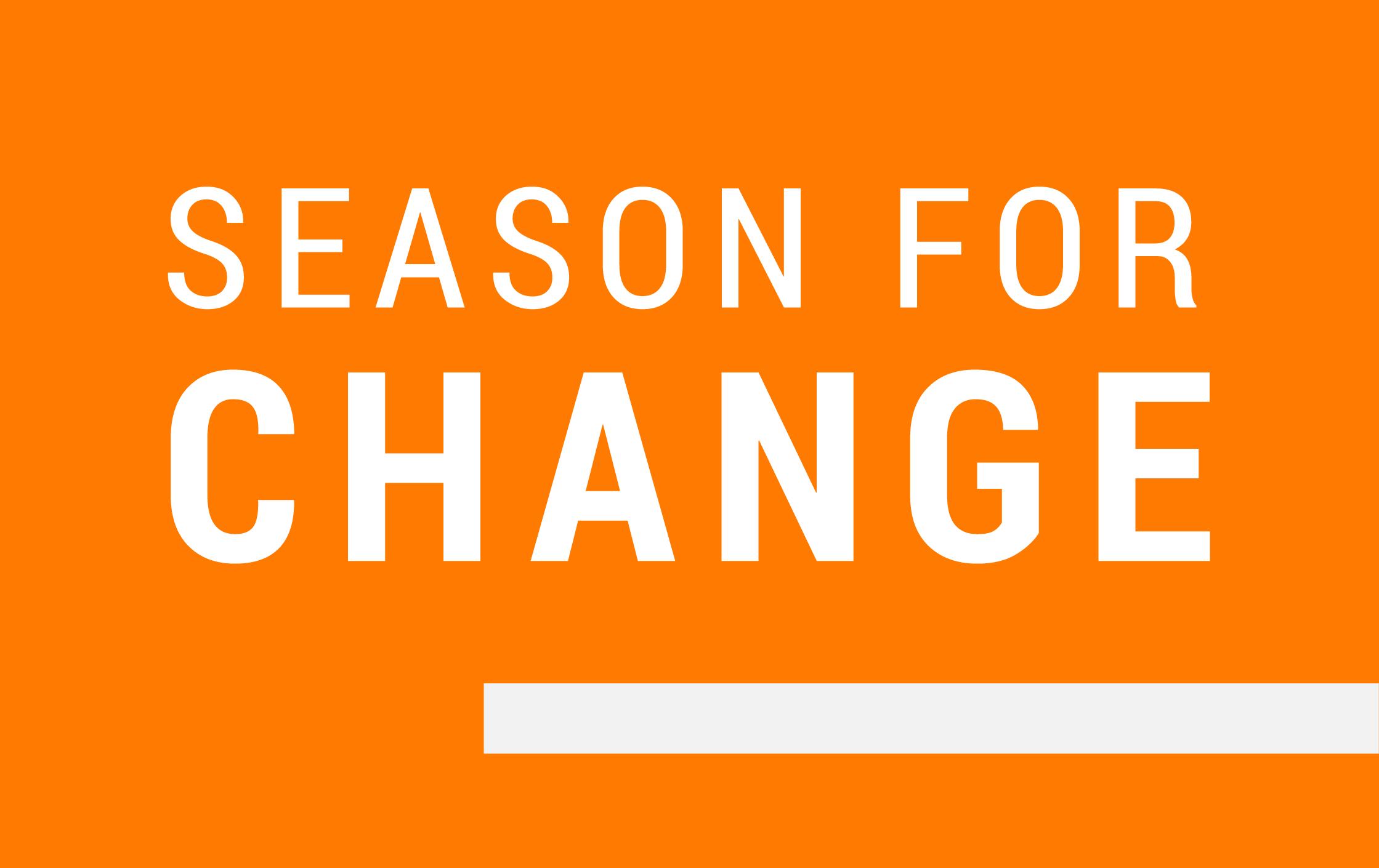 season for change